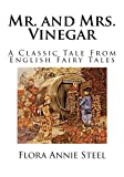 img - for Mr. and Mrs. Vinegar: A Classic Tale from English Fairy Tales book / textbook / text book