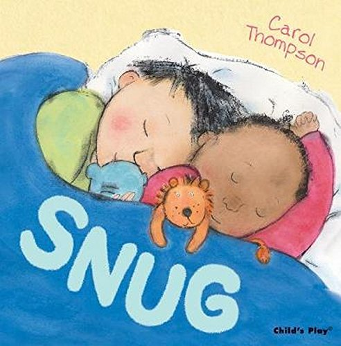 Read Online Snug (Carol Thompson Board Books) PDF