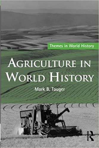 Agriculture in world history themes in world history mark b agriculture in world history themes in world history mark b tauger 9780415773874 amazon books fandeluxe Images