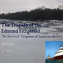 The Tragedy of the Edmund Fitzgerald