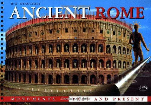 (Ancient Rome: Monuments Past and Present)