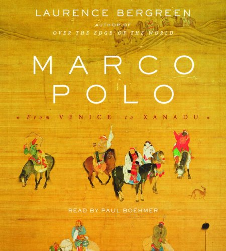 Marco Polo: From Venice to Xanadu by Brand: Random House Audio
