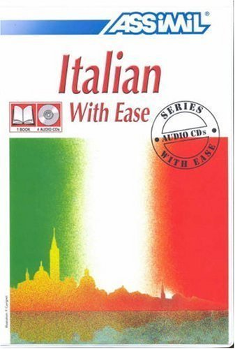 Italian With Ease (Assimil Language Learning Programs - Book and CD Edition Com/Pap Edition by Assimil published by Assimil Gmbh (1994)