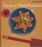 Pizzas and Punk Potatoes, Arielle Rosin, 0395683815