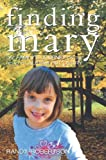 Finding Mary, Randy Robertson, 1450223028