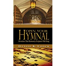 Open Your Hymnal: Devotions That Harmonize Scripture With Song