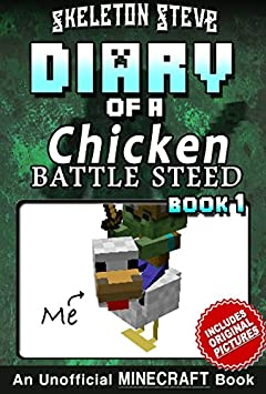 Diary of a Minecraft Chicken Jockey BATTLE STEED - Book 1: Unofficial Minecraft Books for Kids, Teens, & Nerds - Adventure Fan Fiction Diary Series (Skeleton ... Chicken Jockey and the Baby Zombie Knight)