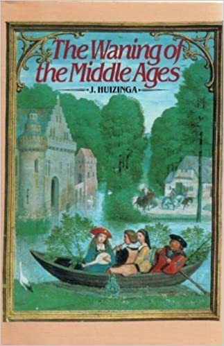 The waning of the middle ages a study of the forms of life thought the waning of the middle ages a study of the forms of life thought and art in france and the netherlands in the xivth and xvth centuries johan huizinga fandeluxe Choice Image