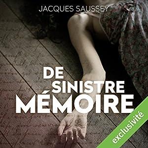 De sinistre mémoire (Daniel Magne & Lisa Heslin 2) Audiobook
