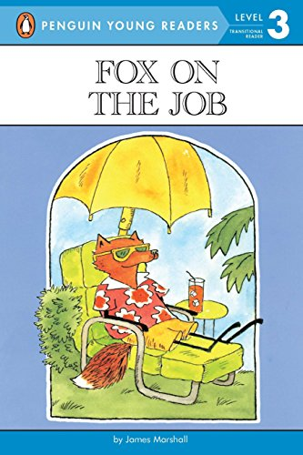 Fox on the Job: Level 3 (Penguin Young Readers, Level - Series Penguin