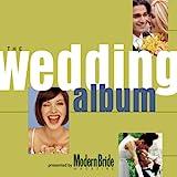 Modern Bride Presents the Wedding Album