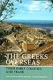 The Greeks Overseas, John Boardman, 0500250693
