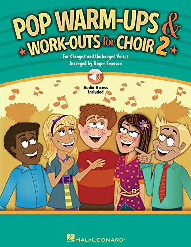 Pop Warm-Ups and Work-Outs for Choir, Vol. 2: For Changed and Unchanged Voices (Choral Ups Warm)