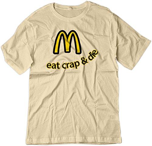 BSW Men's Eat Crap and Die McDees McDonald Shirt XS Natural