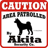 """Dog Yard Sign """"Caution Area Patrolled By Akita Security Company"""""""