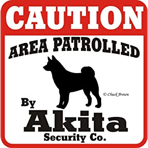 "Dog Yard Sign ""Caution Area Patrolled By Akita Security Company"" 1"