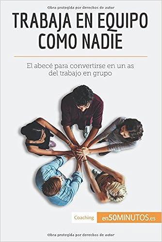 Amazon.com: Trabaja en equipo como nadie: El Abecé Para ...