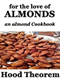 Free eBook - For The Love of Almonds