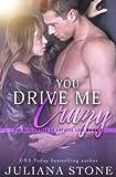 You Drive Me Crazy (The Blackwells of Crystal Lake) (Volume 2)