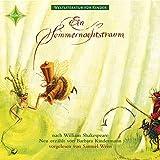 Weltliteratur für Kinder: Ein Sommernachtstraum von William Shakespeare: Sprecher: Samuel Weiss, 1 CD, ca. 54 Min.