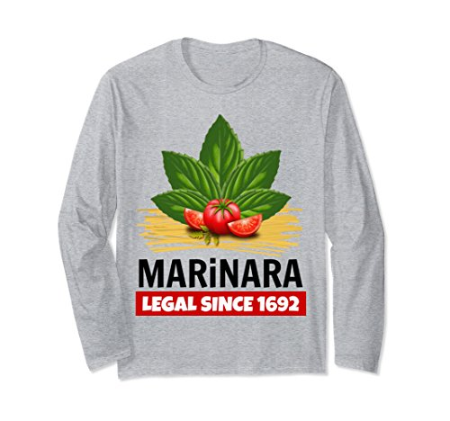 Marinara Legal Since 1692 Basil Tomatoes Spaghetti Unisex Long-Sleeve T-Shirt