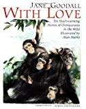 With Love, Jane Goodall, 1558589112