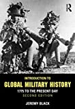 Introduction to Global Military History : 1775 to the Present Day, Black, Jeremy, 0415629209