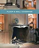 Floor and Wall Coverings, Beta-Plus Publishing, 9089440402