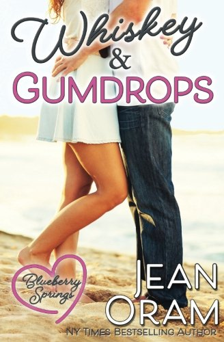 Books : Whiskey and Gumdrops: A Blueberry Springs Sweet Romance (Volume 1)