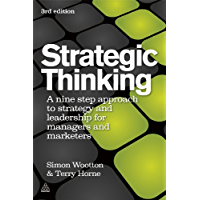 Strategic Thinking: A Step-by-step Approach to Strategy and Leadership