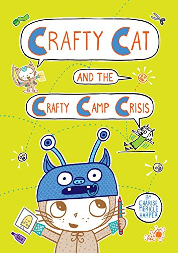 Crafty Cats - Crafty Cat and the Crafty Camp Crisis
