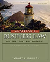 Anderson's Business Law and the Legal Environment, Standard Volume, 21th Edition Front Cover