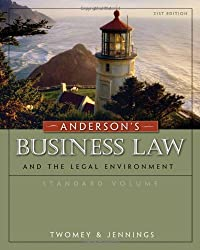 Anderson's Business Law and the Legal Environment, Standard Volume (Business Law and the Legal Enivorment)