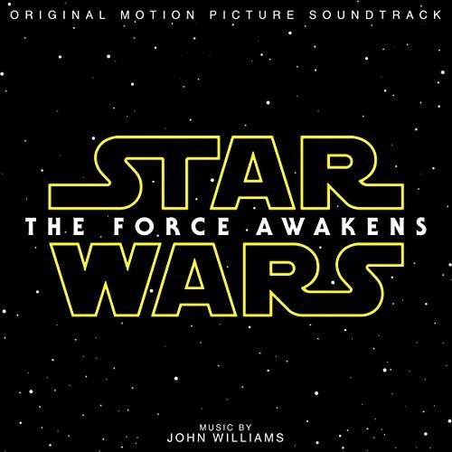 Star Wars: The Force Awakens (Original Motion Picture Soundtrack) by John Williams