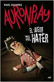 El juego del Hater (4You2): Amazon.es: Auronplay: Libros