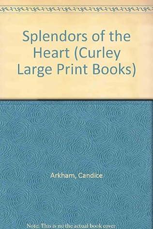 book cover of Splendors of the Heart