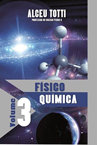 Físico Química (Coleção Química Fácil Livro 3) (Portuguese Edition)
