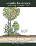 img - for Integrated Landscaping: Following Nature s Lead book / textbook / text book