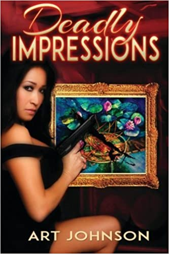 Deadly Impressions by Art Johnson (2015-09-11)