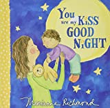 You Are My Kiss Good Night (Marianne Richmond)