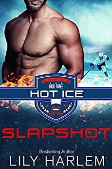 Slap Shot (Hot Ice Book 3) by [Harlem, Lily]