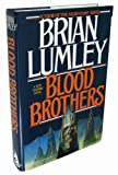 Blood Brothers, Brian Lumley, 0312853572