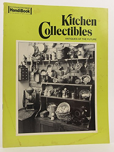Kitchen Collectibles (Antiques of the Future)