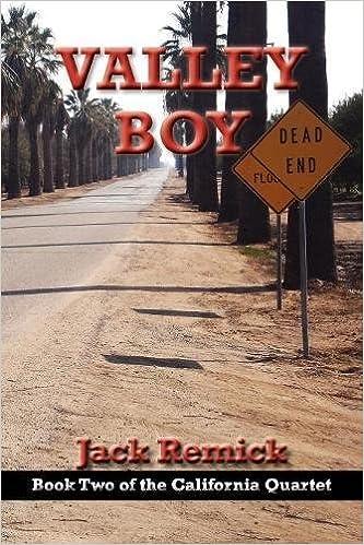 Valley Boy (The California Quartet Book 2)