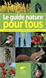 Le guide nature pour tous par Delachaux et Niestlé