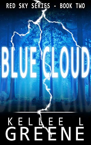 Blue Cloud - A Post-Apocalyptic Novel (The Red Sky Series Book 2) by [Greene, Kellee L.]