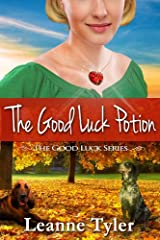 The Good Luck Potion (The Good Luck Series Book 3) Kindle Edition