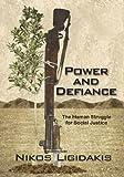 Power and Defiance, Nikos Ligidakis, 0978620275