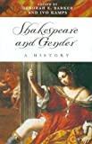 Shakespeare and Gender: A History