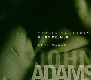 Adams: Violin Concerto/Shaker Loops
